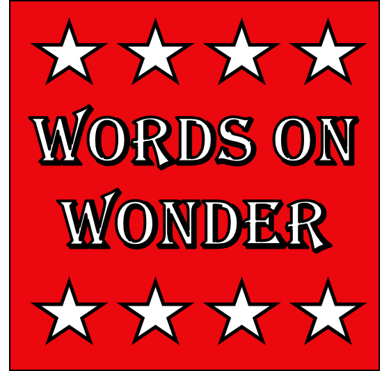 Words on Wonder